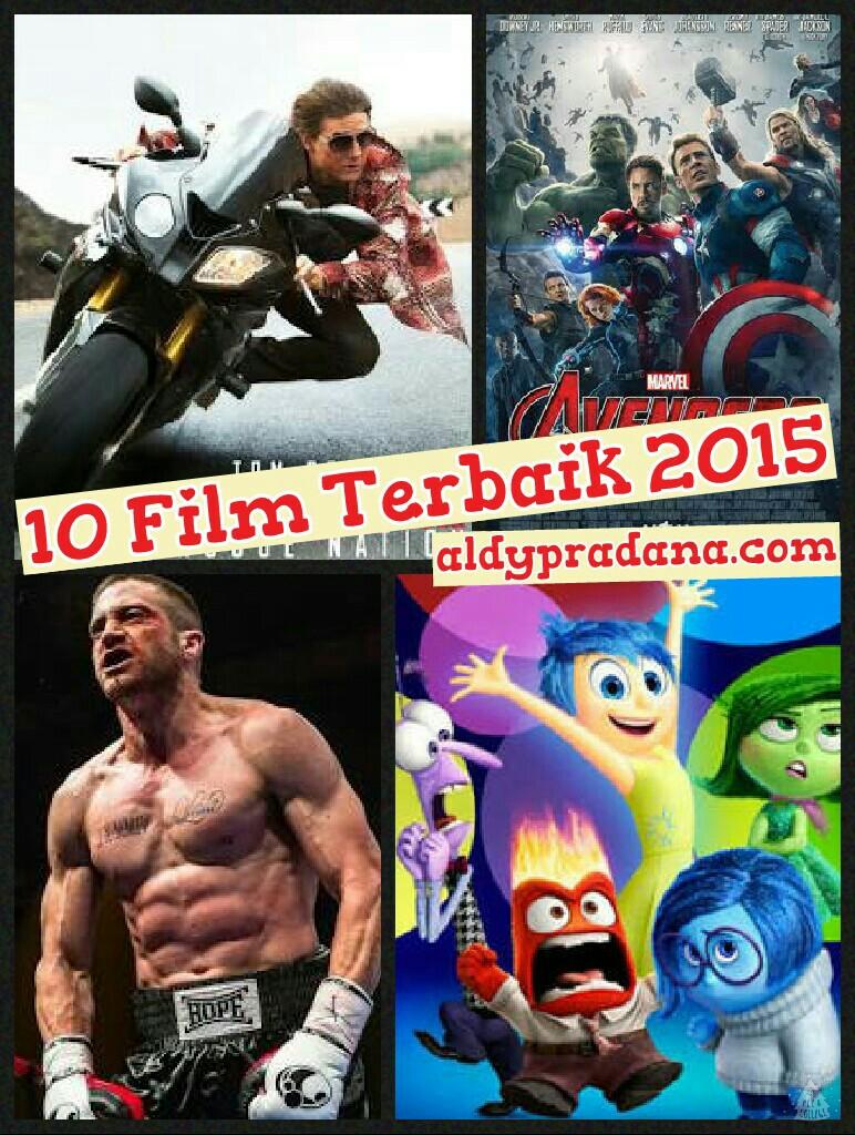 10 Film Terbaik 2015 Aldy Pradana