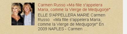 "2012-2013 Carmen Russo «Ma fille s'appelera Maria, comme la Vierge de Medjugorje"""