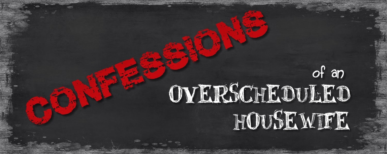 Confessions of an Overscheduled Housewife