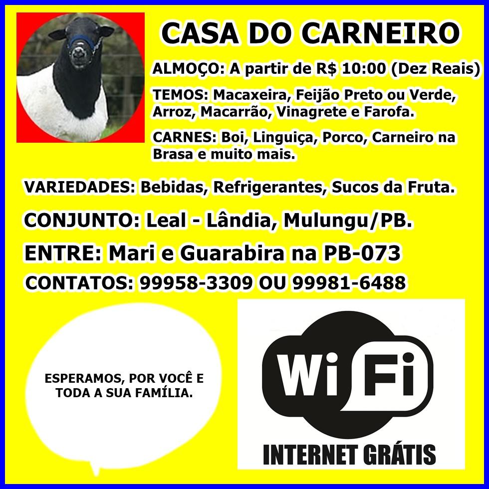 CASA DO CARNEIRO NA LEAL-LÂNDIA, MULUNGU/PB.