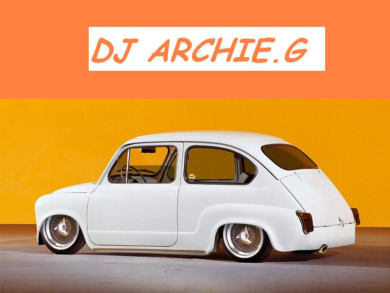 yo dj archie.g