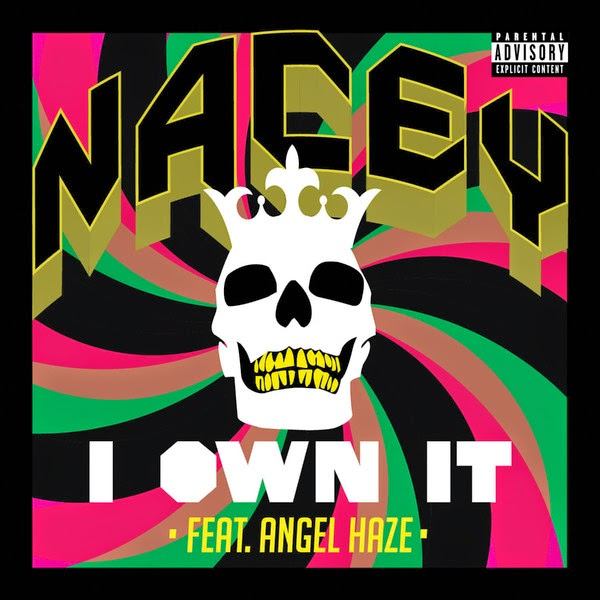 Nacey - I Own It (feat. Angel Haze) - Single  Cover
