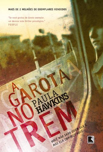 Livro e filme: A garota no trem, de Paula Hawkins