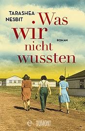 http://www.dumont-buchverlag.de/buch/TaraShea_Nesbit_Was_wir_nicht_wussten/14499