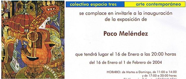 """EXPOSICIÓN INDIVIDUAL ESPACIO TRES - MÁLAGA 2004"""