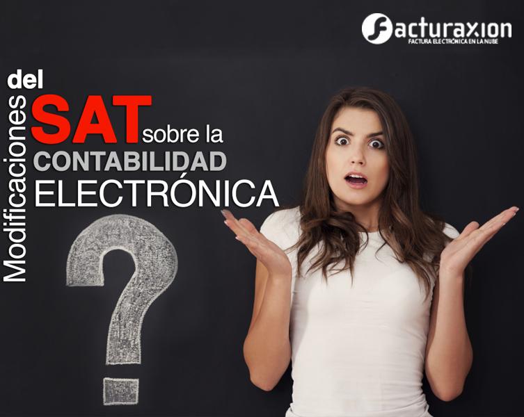 Nuevas modificaciones del SAT sobre la contabilidad electrónica