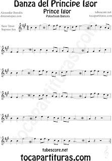 Partitura de La Danza del Principe Igor para Saxofón Soprano y Saxo Tenor by Borodin Polovetzian Dance No.17 Dance Prince Igor Sheet Music for Soprano Sax and Tenor Saxophone Music Scores