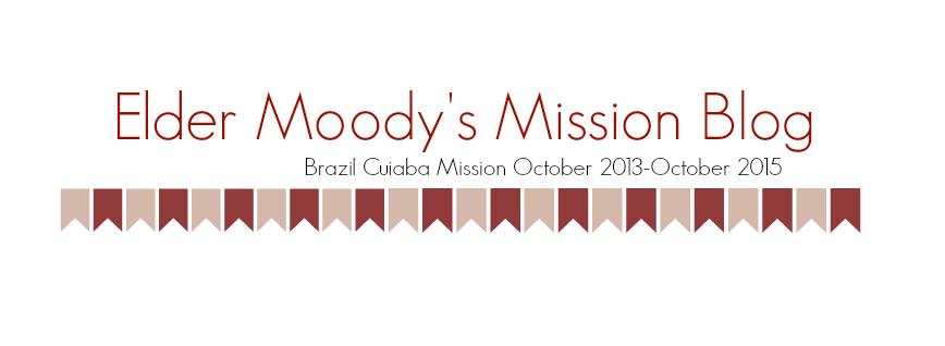 Elder Moody's Mission Blog