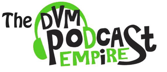 Welcome to DVM Podcast Empire - New Feature