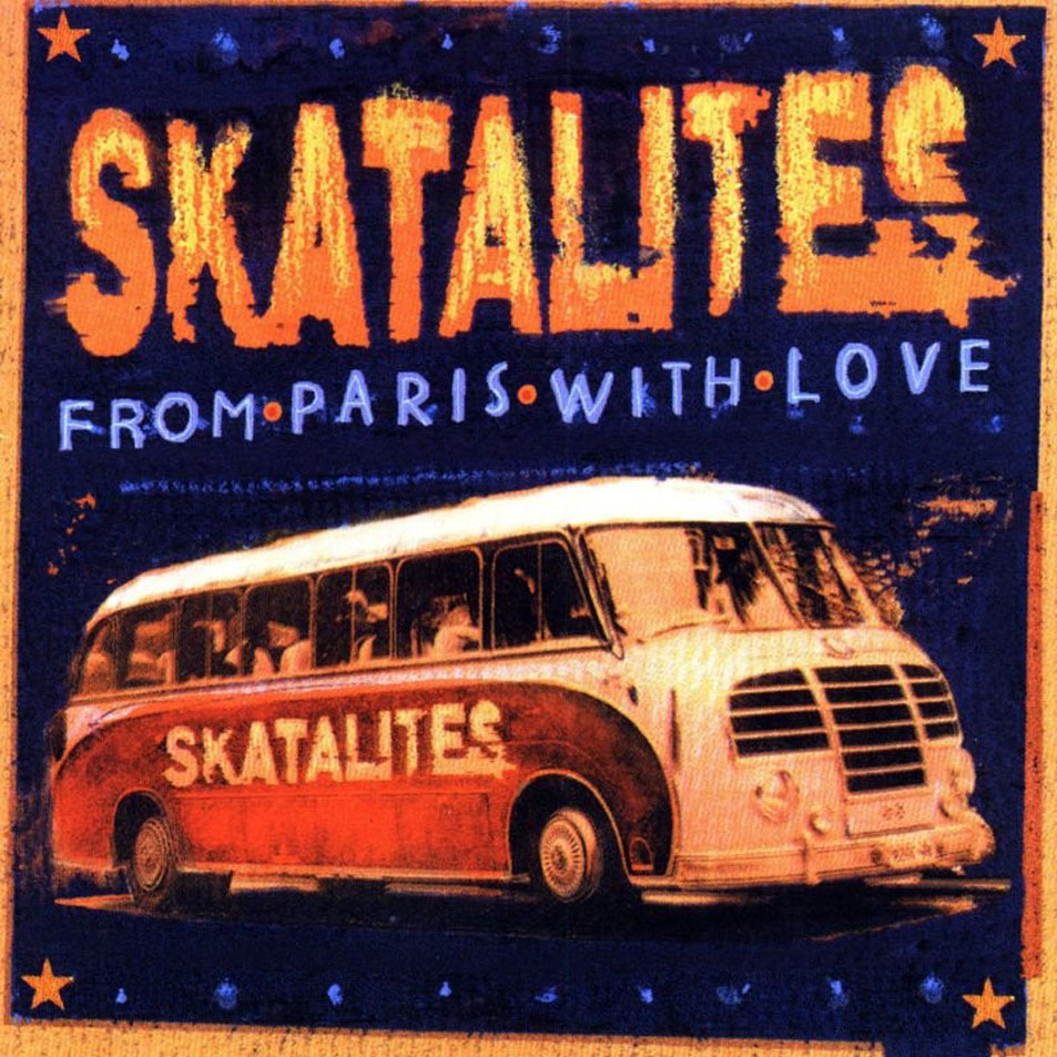 The Dance Of Ska: The skatalites - From Paris With Love