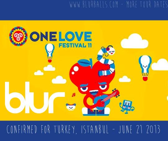 blur istanbul, blur istanbul turkey 2013, blur new date, blur one love festival 2013
