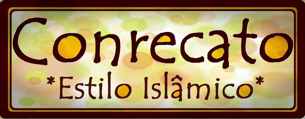 Conrecato  *Estilo Islâmico*