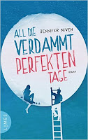 http://www.randomhouse.de/Paperback/All-die-verdammt-perfekten-Tage-Roman/Jennifer-Niven/e483026.rhd