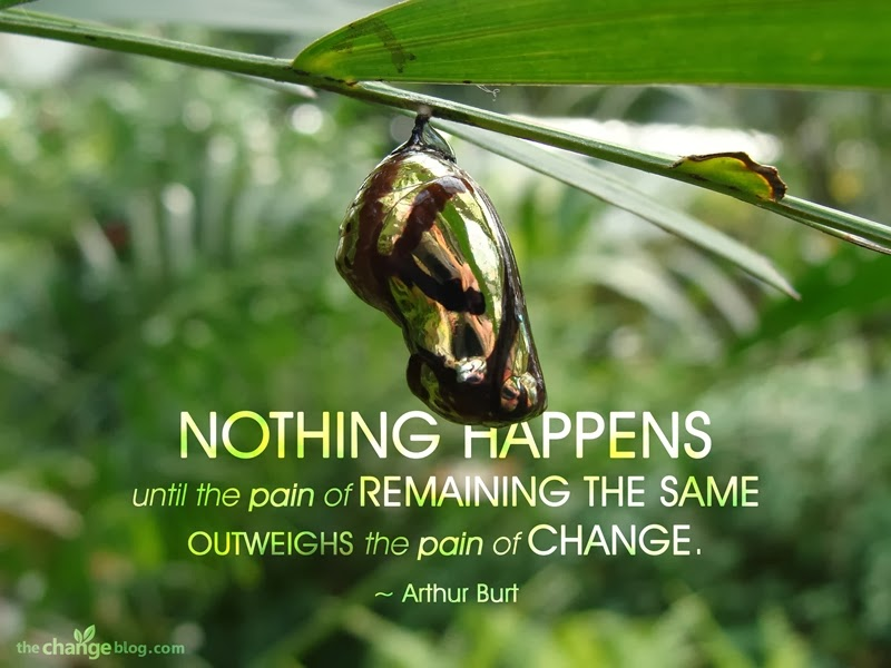Pain of Change Quote