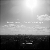 Summer Heart Video U Got All I'm Looking 4