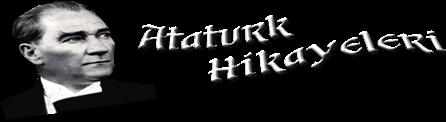 Atatürk Hikayeleri