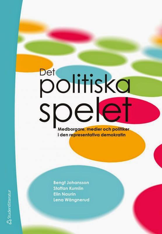 Det politiska spelet. Medborgare, medier och politiker i den representativa demokratin