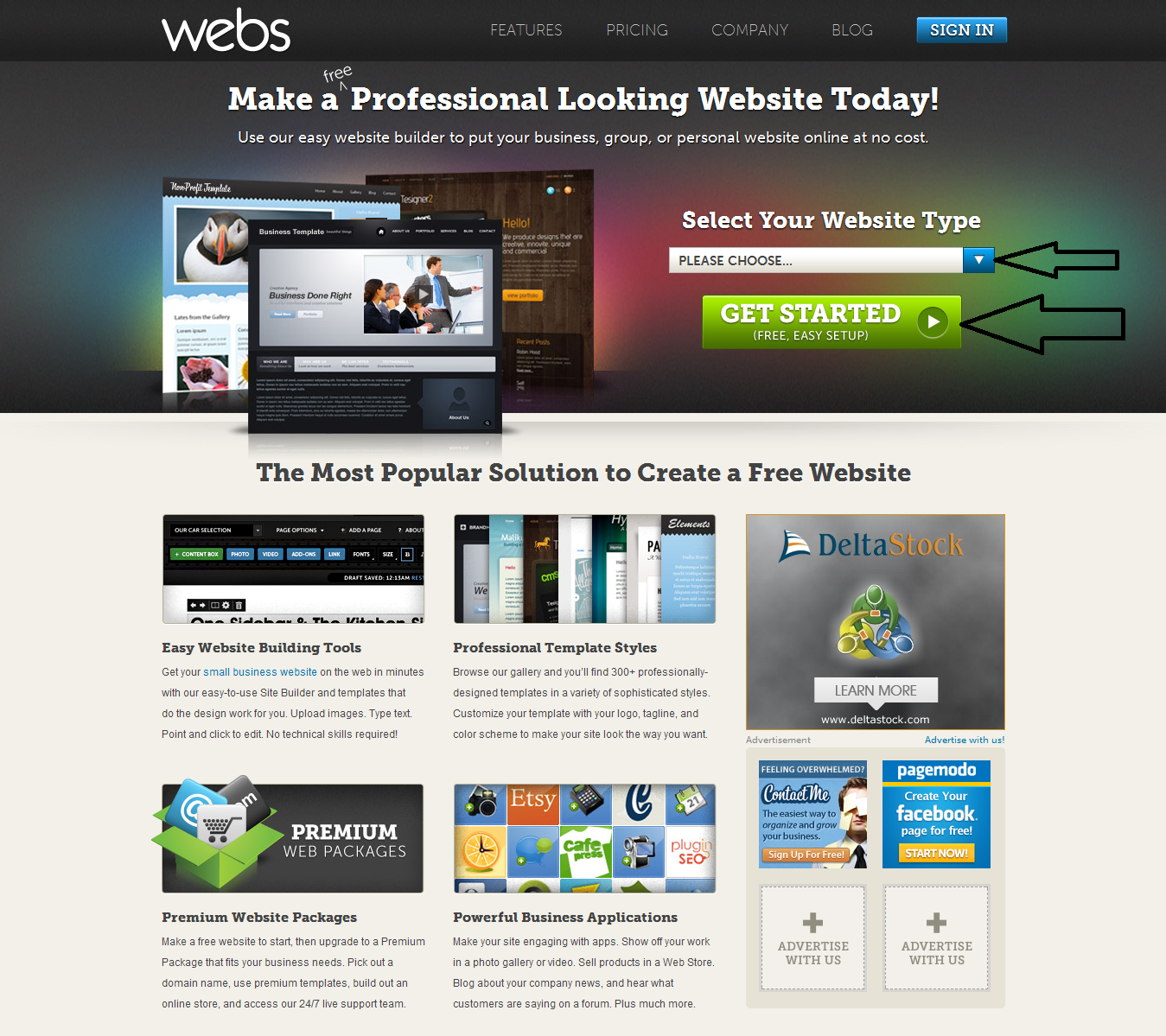 earn money and fix pc problems goto webs com and select your website type and click get started then up the fields you will get your website now you can design your site as you want