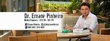 Dr. Ernane Pinheiro - Médico Psiquiatra e especialista em Dependência Química.