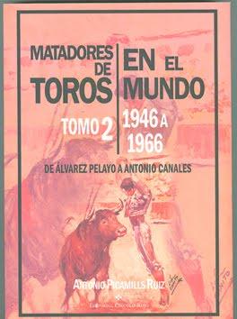 MATADORES DE TOROS EN EL MUNDO. Tomo 2