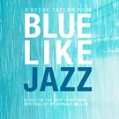 Blue Like Jazz movie review
