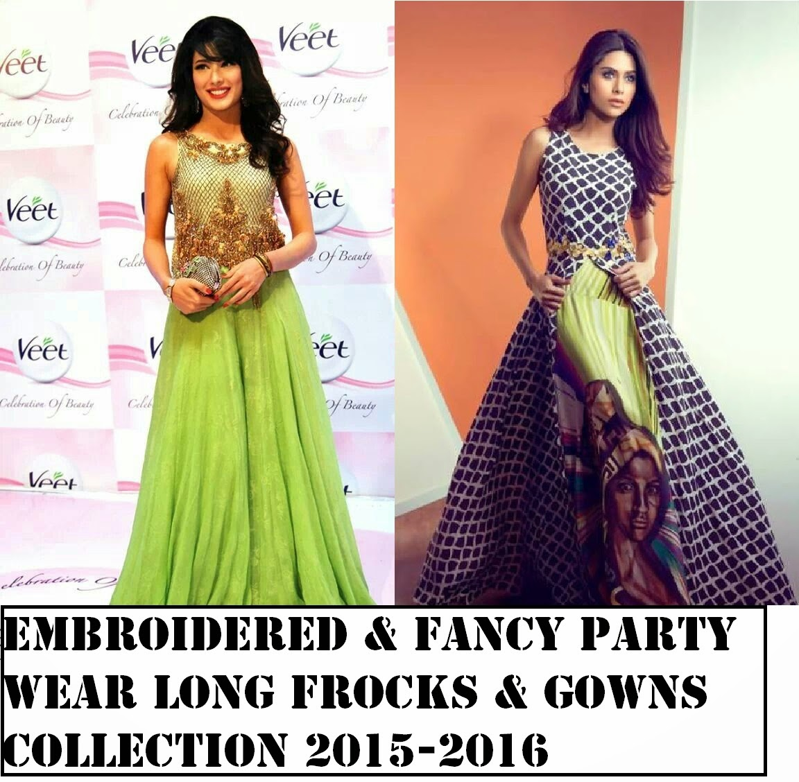 Embroidered Amp Fancy Party Wear Long Frocks Amp Gowns Collection 2015