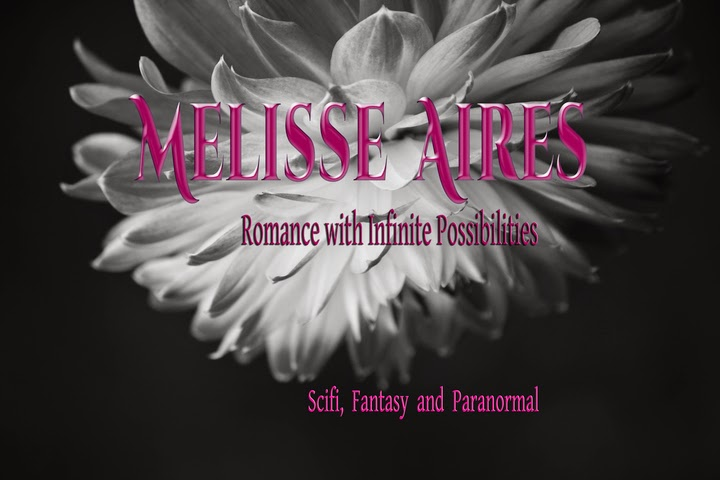 MELISSE AIRES                     ~ Romance With Infinite Possibilities