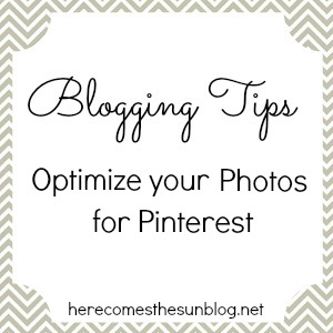 Here Comes  the Sun: Optimize Your Photos for Pinterest