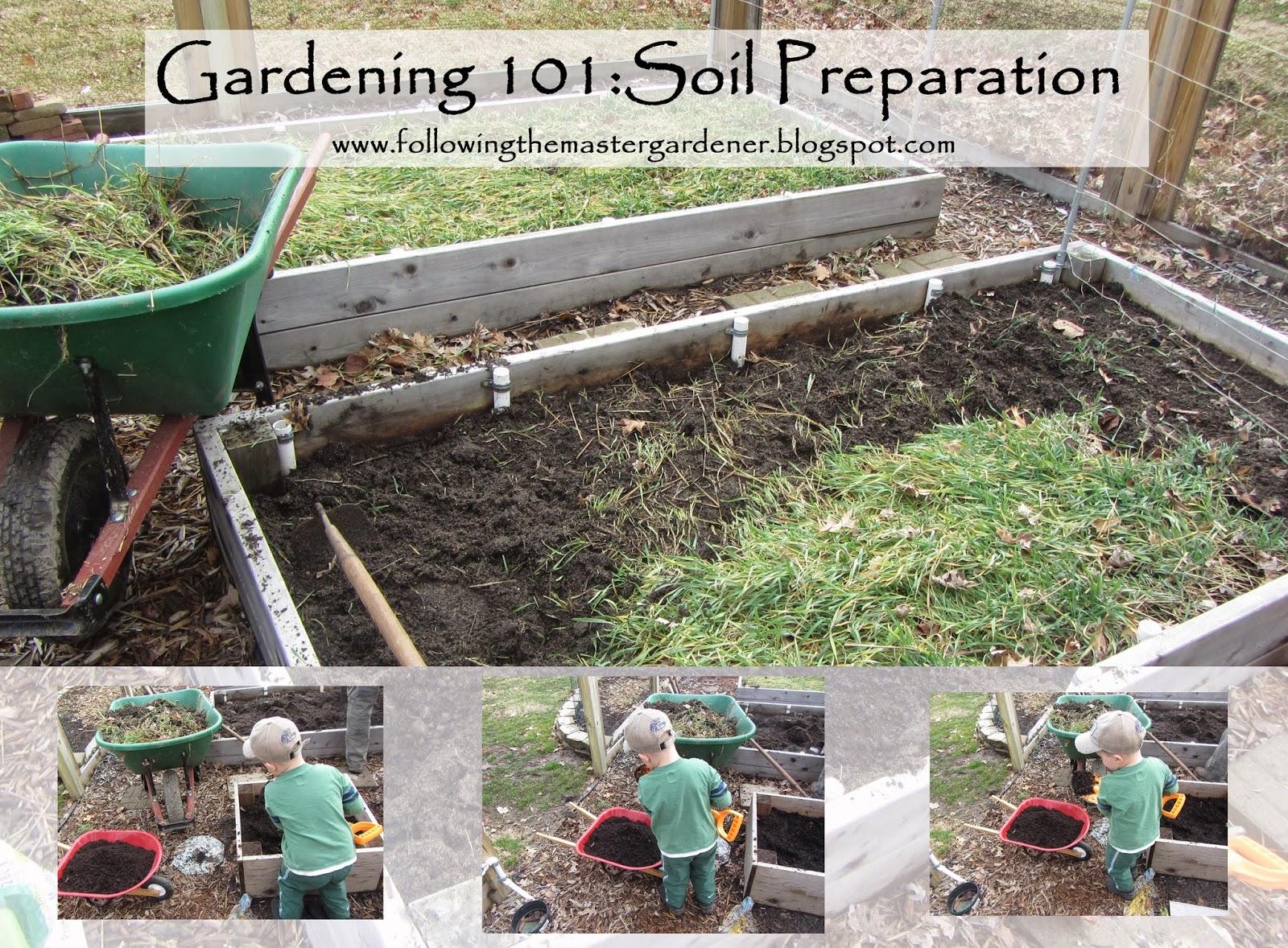 Following the master gardener gardening 101 soil preparation for Preparation of soil
