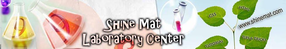 Shine Mat Laboratory Center