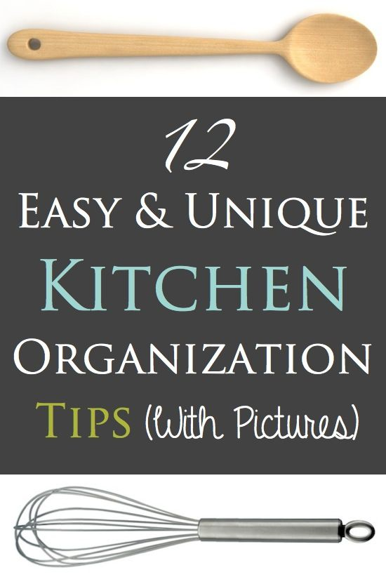 12 Easy Kitchen Organization Tips