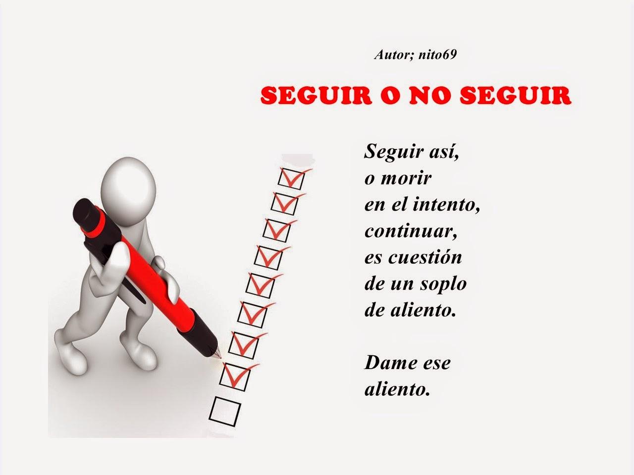 SEGUIR O NO SEGUIR