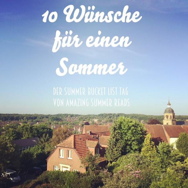 10 Wünsche für einen Sommer