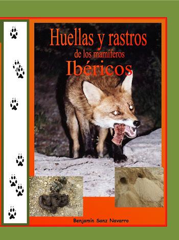 """Guía de huellas y rastros de los mamíferos Ibéricos"""""""