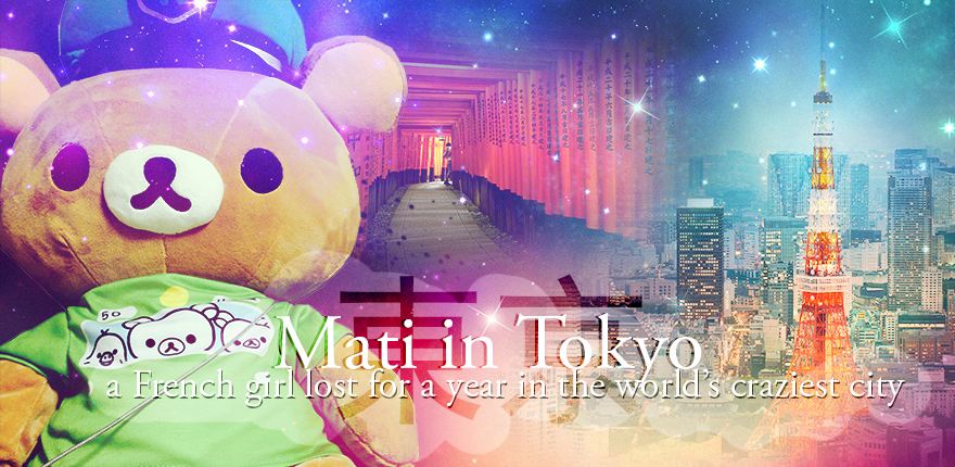 Mati in Tokyo → a French girl lost in translation