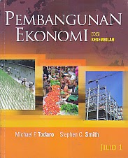 toko buku rama: buku PEMBANGUNAN EKONOMI EDISI KESEMBILAN JILID 1, pengarang michael p todaro, penerbit erlangga