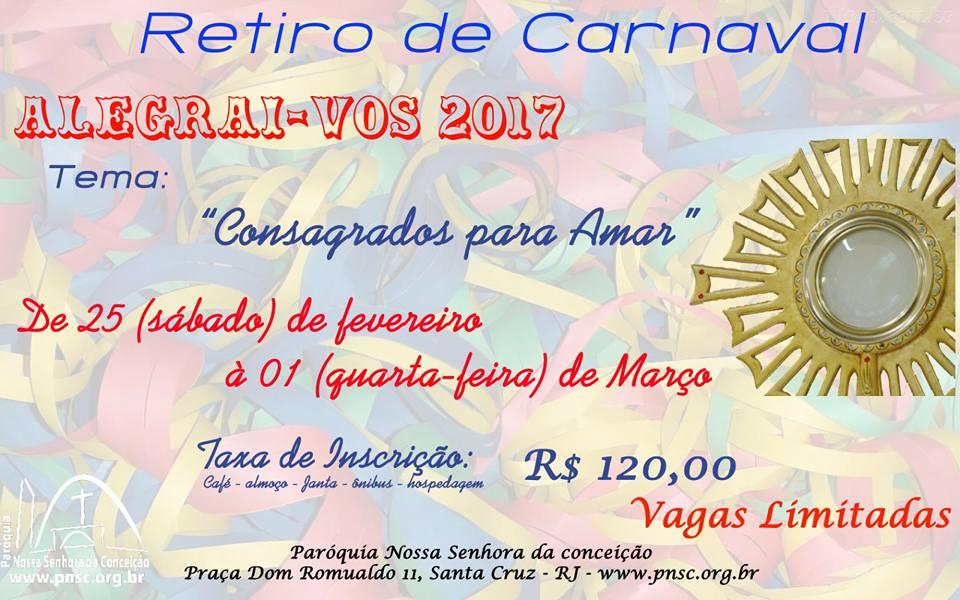 RETIRO DE CARNAVAL ALEGRAI-VOS 2017 - PNSC-STA.CRUZ - RIO