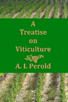Hardback edition of Perolds Treatise on Viticulture