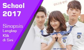 SINOPSIS School 2017