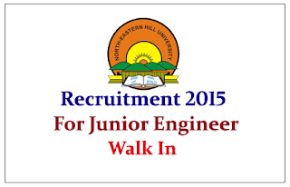 North Eastern Hill University (NEHU) Recruitment 2015 for the post of Junior Engineer