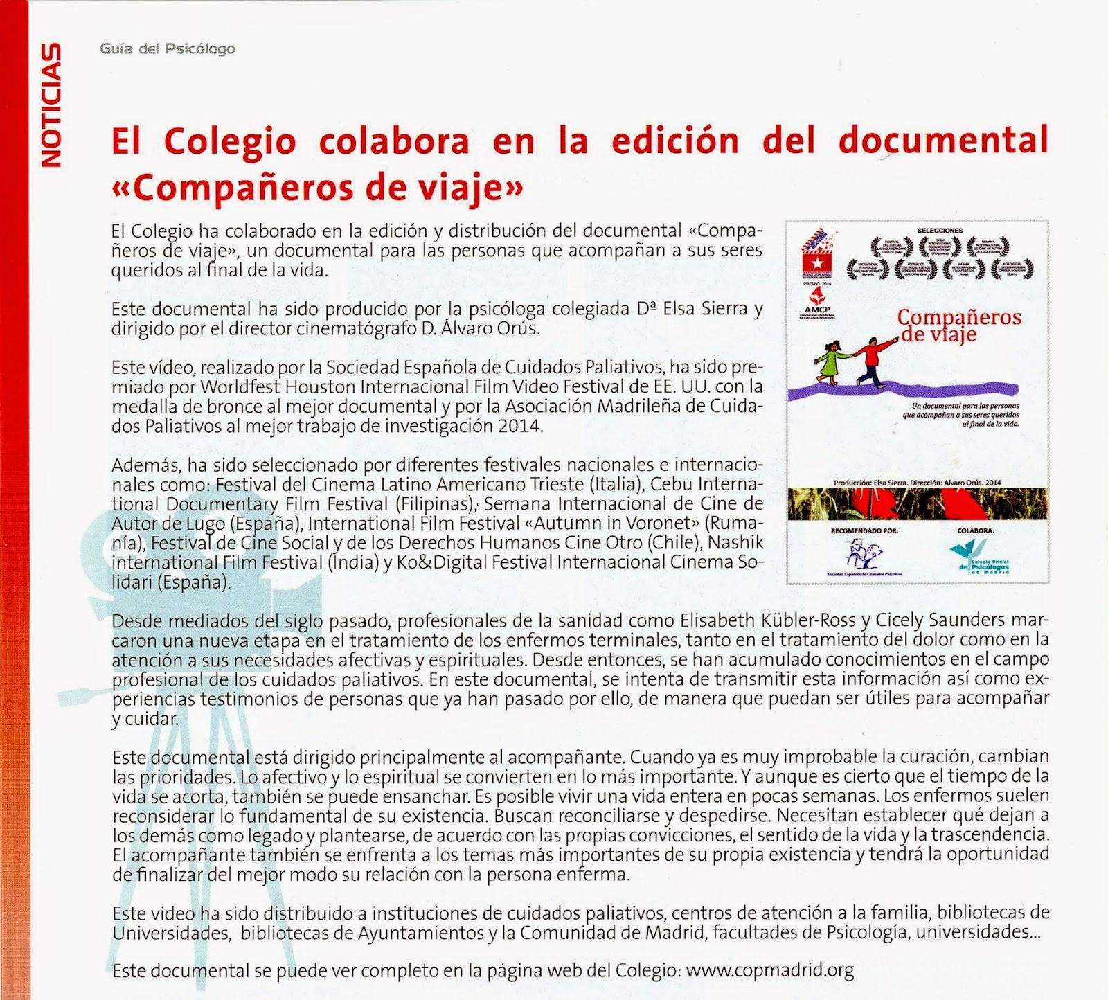 http://www.copmadrid.org/web/comunicacion/noticias/101/el-colegio-colabora-la-edicion-documental-companeros-viaje