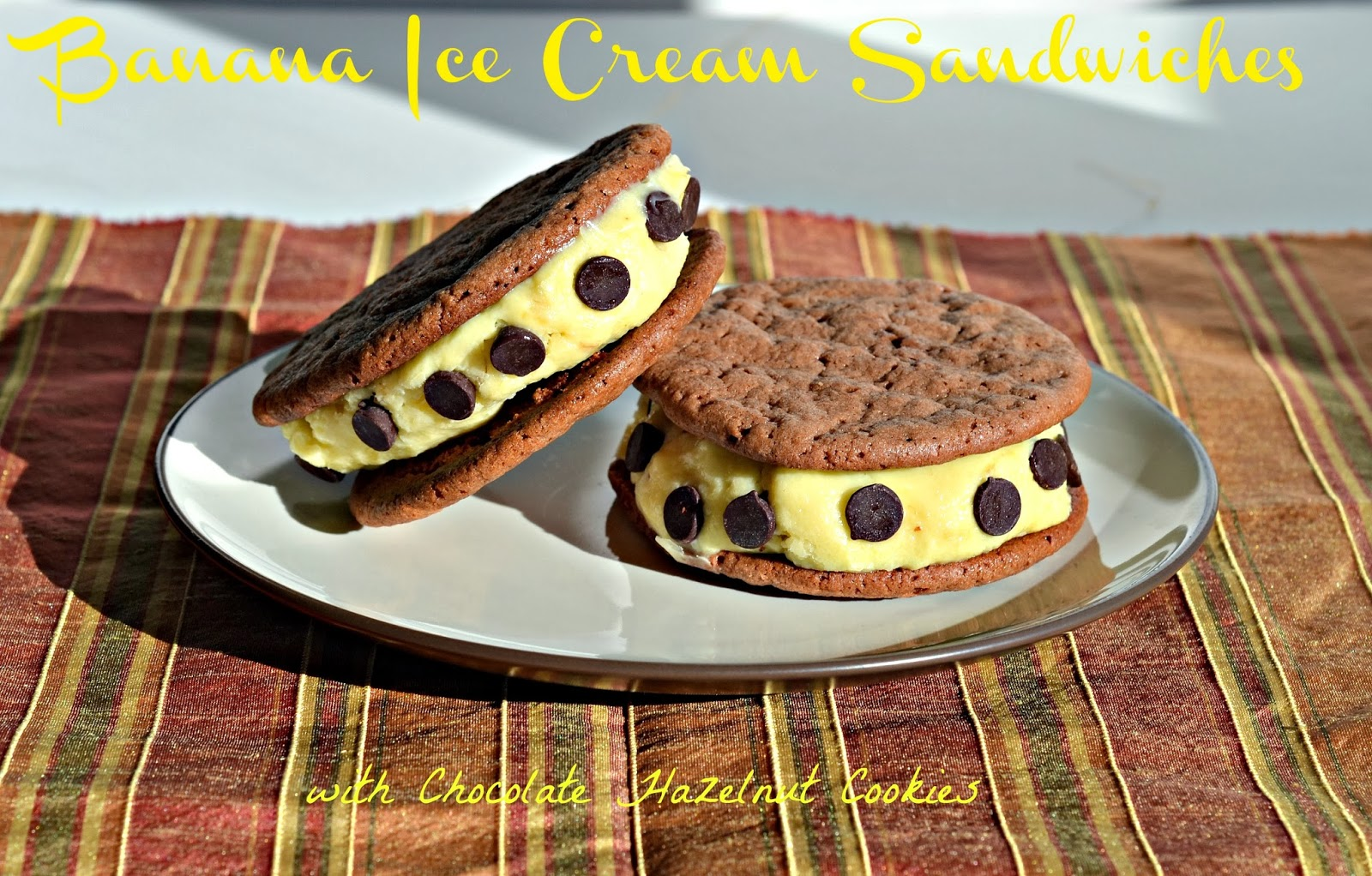 Banana Ice Cream Sandwiches with Chocolate Hazelnut Cookies (a Hezzi-D ...