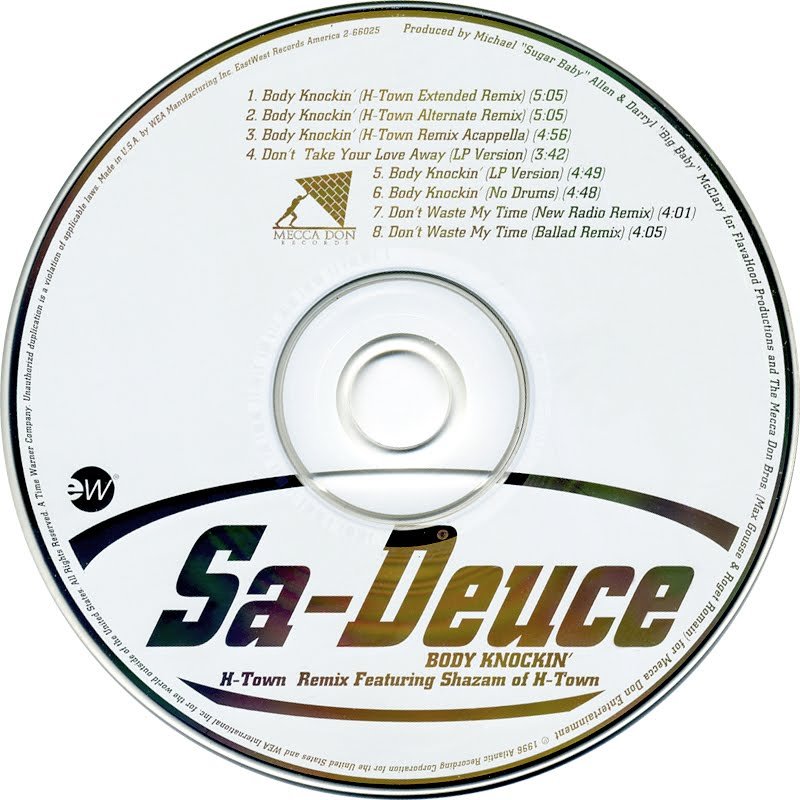 Sa-Deuce Body Knockin' - Don't Take Your Love Away - Don't Waste My Time
