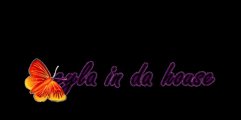 EYLA IN DA HOUSE◕‿◕