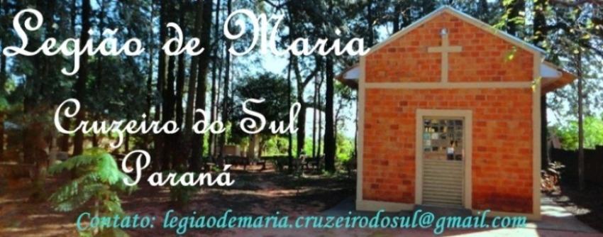 Legião de Maria - Cruzeiro do Sul - Pr