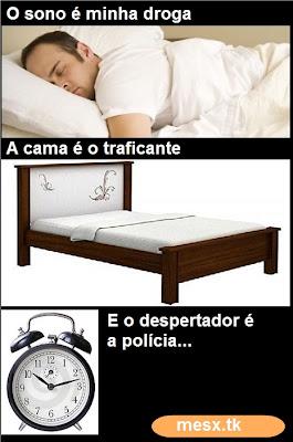 Imagens Engraçadas para facebook, o sono é minha droga...