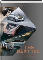 """Rezension Thomas Nehlert """"The Next 100 – Ideen, Visionen, Meinungen zur Welt von morgen"""", BMW Group"""
