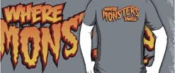 Wear Monsters Dwell