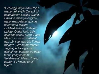 Pengertian mala Lailatul Qadar (Qadr) | Assalamualaikum, sebelum ini telah penulis kongsikan mengenai 10 Malam Terakhir Ramadhan Dan Lailatul Qadar