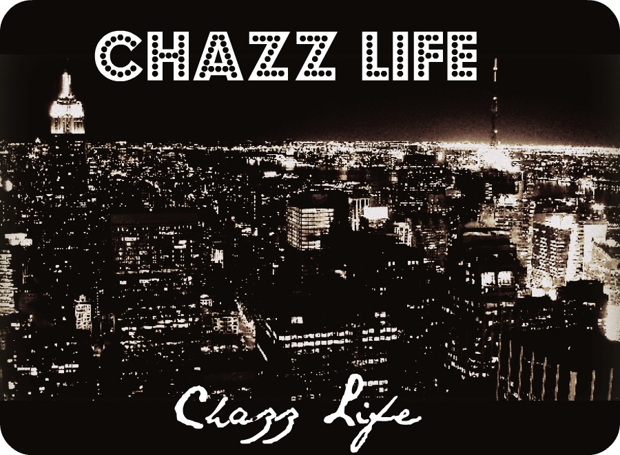 CHAZZ LIFE
